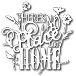 FRA-DIE-09220 ~ THERE'S NO PLACE LIKE HOME die ~ from FRANTIC STAMPER