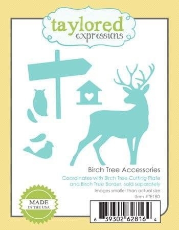 TE180 ~ BIRCH TREE ACCESSORIES ~ dies by Taylored Expressions