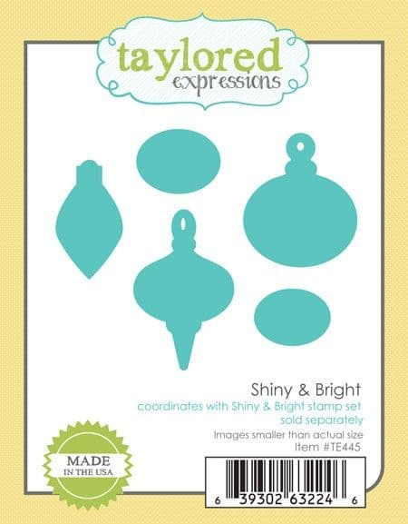 TE445 ~ SHINY & BRIGHT ~ dies by Taylored Expressions