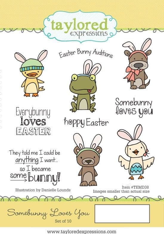 TEMD038 ~ SOMEBUNNY LOVES YOU ~ Taylored Expressions